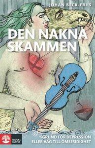 Beck-Friis, Johan: Den nakna skammen