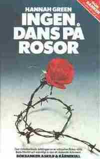 Ingen dans på rosor