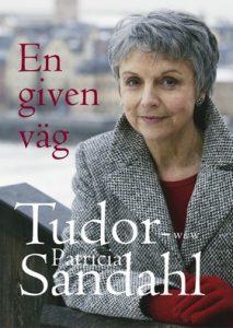 Patricia Tudor: Sandahl En given väg